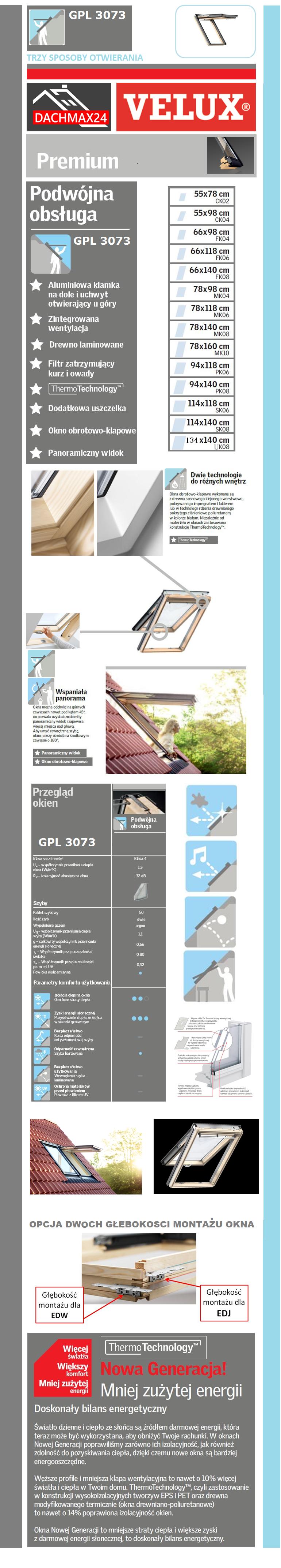 Okno Dachowe Velux GPL 3073 drewniane klapowo-obrotowe z SZYBĄ BEZPIECZNĄ KLEJONĄ THERMOTECHNOLOGY